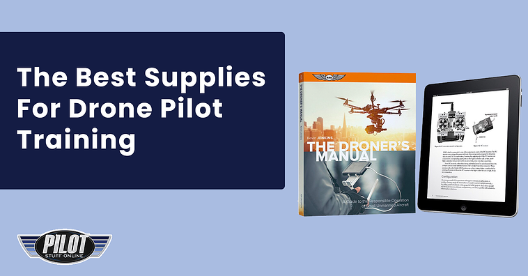 We Offer The Best Supplies For Drone Pilots In Training